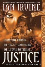 Justice : The Tainted Realm - Ian Irvine
