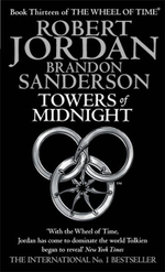 Towers of Midnight : Wheel of Time Series : Book 13 - Robert Jordan
