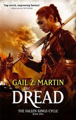The Dread : The Fallen Kings Cycle Series : Book 2 - Gail Z. Martin
