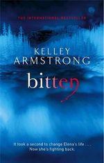 Bitten : Otherworld - Kelley Armstrong