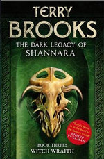 Witch Wraith : The Dark Legacy of Shannara Series : Book 3 - Terry Brooks