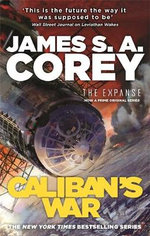 Caliban's War : Expanse Series : Book 2 - James S. A. Corey