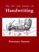 The Art and Science of Handwriting - Rosemary Sassoon