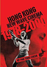 Hong Kong New Wave Cinema (1978-2000) - Tong Pak Cheuk