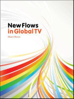 New Flows in Global TV - Albert Moran