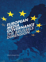 European Media Governance : The Brussels Dimension - George Terzis
