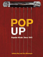 Pop Up : Popular Music Since 1945 - Anthony May