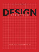 Design Integrations : Research and Collaboration