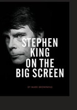 Stephen King on the Big Screen - Mark Browning