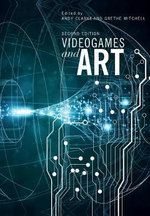 Videogames and Art : Second Edition