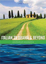 Italian TV Drama and Beyond : Stories from the Soil, Stories from the Sea - Milly Buonanno