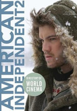 Directory of World Cinema : American Independent 2: Volume 2
