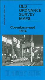 Coombeswood 1914 : Worcestershire Sheet 5.09 - Angus Dunphy