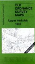 Upper Ardwick 1849 : Manchester Sheet 35 - Chris Makepeace