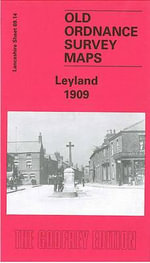 Leyland 1909 : Lancashire Sheet 69.14 - David Hunt