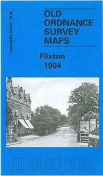 Flixton 1904 : Lancashire Sheet 110.02 - Chris Makepeace