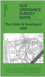 The Fylde and Southport 1896 : One Inch Sheets 66 & 74 - Alan Godfrey