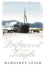 Driftwood and Tangle : The Story of a Journey on Horseback from the Corni... - Margaret Leigh
