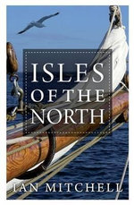 Isles of the North - Ian Mitchell