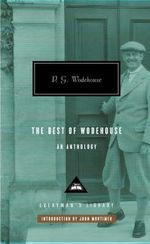 The Best of Wodehouse : An Anthology - P. G. Wodehouse