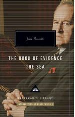 The Book of Evidence & the Sea - John Banville