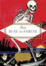 Poems of the Dead and Undead - Various Authors