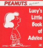 Lucy's Little Book of Advice : Peanuts Little Book Series - Charles M. Schulz