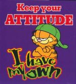Keep Your Attitude, I Have My Own : Garfield Gif Books - Jim Davis