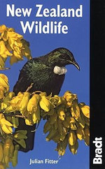 New Zealand Wildlife : Bradt Wildlife Guide - Julian Fitter