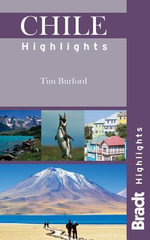 Chile Highlights - Tim Burford