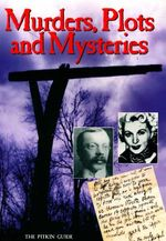 Murders, Plots and Mysteries : The Pitkin Guide - Brian Williams