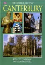The Canterbury Cathedral TCACO - English : With City Centre Map and Illustrated Walk - John Brooks