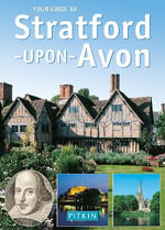 Your Guide to Stratford-upon-Avon - John Brooks