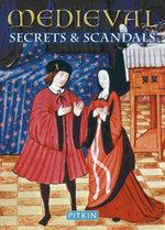 Medieval Secrets & Scandals - Brenda Williams