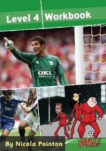 Goal!: Level 4 : Level 4 Workbook - Nicola Pointon