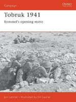 Tobruk 1941 : Osprey Campaign S. - John Latimer