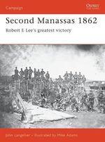 Second Manassas 1862 : Osprey Campaign S. - John P. Langellier