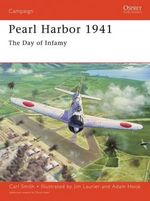 Pearl Harbor 1941 : The Day of Infamy - Carl Smith