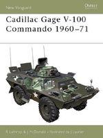 Cadillac Gage V100 Commando - Richard Lathrop