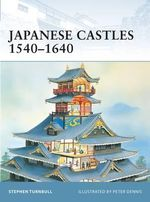 Japanese Castles 1540-1640 : His Deafness, Illnesses and Death - Stephen Turnbull