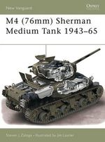 M4 (76mm) Sherman Medium Tank 1943-53 - Steven J. Zaloga