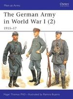 The German Army in World War I (2) : 1915-17 - Nigel Thomas