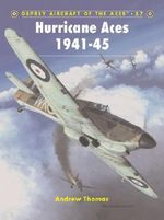 Hurricane Aces 1941-45 : Osprey Aircraft of the Aces - Andrew Thomas