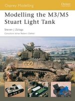 Modelling the M3/M5 Stuart Light Tank - Steven J. Zaloga