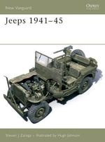 Jeeps 1941-45 : New Vanguard - Steven J. Zaloga