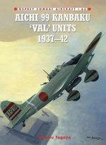 Aichi 99 Kanbaku 'Val' Units of World War 2 - Tagaya Osamu