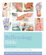 The Reflexology Bible : Godsfield Bibles - Louise Keet