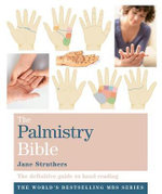 Godsfield Palmistry Bible : The Definitive Guide to Hand Reading - Jane Struthers