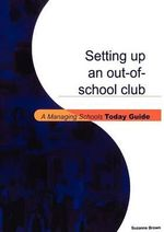 Setting Up an Out-of-school Club - Suzanne Brown