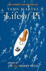 Life Of Pi : Winner of the 2002 Man Booker Prize - Yann Martel
